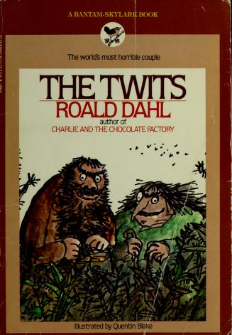 Cover of: Twits, The | Roald Dahl