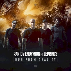Ran - D & Endymion Ft. LePrince - Run From Reality   OssiNeoQueen