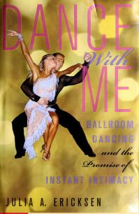 Cover of: Dance with me | Julia A. Ericksen