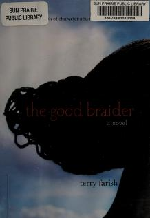 Cover of: The good braider | Terry Farish