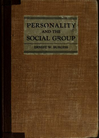 Cover of: Personality and the social group | Ernest Watson Burgess