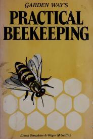 Cover of: Practical beekeeping   Enoch H. Tompkins