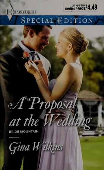 Cover of: A Proposal at the wedding | Gina Wilkins