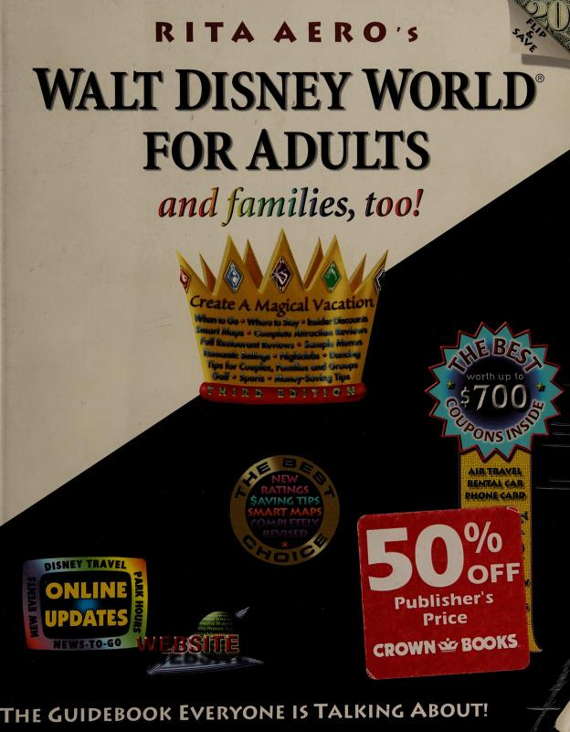 Walt Disney World for adults by Rita Aero