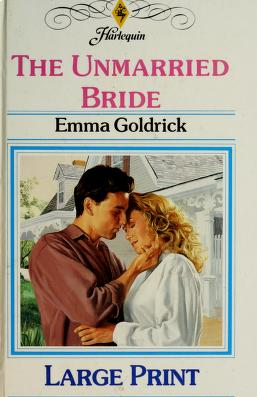 Cover of: The Unmarried Bride | Emma Goldrick