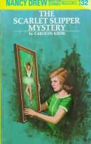 The scarlet slipper mystery by Carolyn Keene